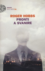 Pronti a svanire di Roger Hobbs
