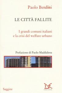 """""""Le Città Fallite"""" di Paolo Berdini"""