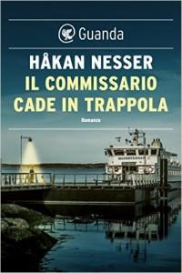 """""""ll commissario cade in trappola"""" di Håkan Nesser"""