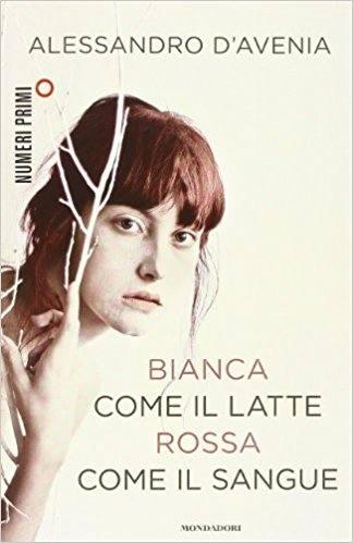 Bianca come il latte rossa come il sangue - copertina del libro
