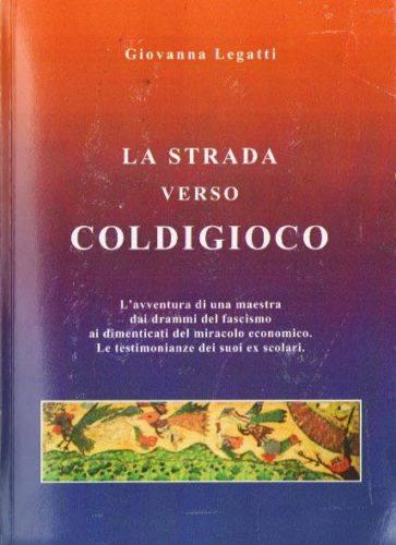 La strada verso Coldigico
