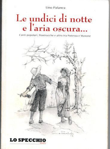 """Copertina del libro """"Le undici di notte e l'aria oscura.."""" di Lino Palanca"""